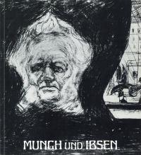 Munch und Ibsen. Kunsthaus Zürich, 29. Februar bis 11. April 1976.