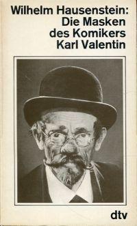 Die Masken des Komikers Karl Valentin.