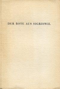 Der Bote aus Sigriswil; Nr. 2, auf die Festzeit 1956/1957. An seine Freunde und Bekannten in Bern und anderswo.
