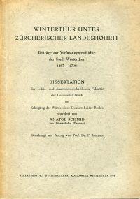 Winterthur unter zürcherischer Landeshoheit. Beiträge zur Verfassungsgeschichte der Stadt Winterthur 1467-1798.