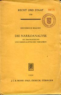 Die Narkoanalyse als diagnostisches und kriminalistisches Verfahren.