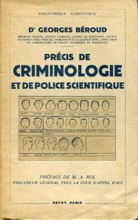 Précis de criminologie et de police scientifique.