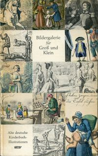 Bildergalerie für gross und klein. Alte deutsche Kinderbuch-Illustrationen.