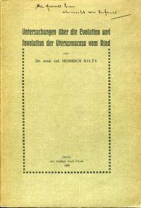 Untersuchungen über die Evolution und Involution der Uterusmucosa vom Rind.