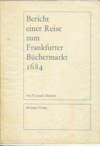 Bericht einer Reise zum Frankfurter Büchermarkt 1684.