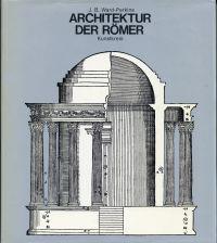 Architektur der Römer.