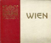 Wien. Eine Auswahl von Stadtbildern ; Vienne instantanée ; Vienna through a camera.
