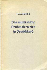Das musikalische Denkmälerwesen in Deutschland.