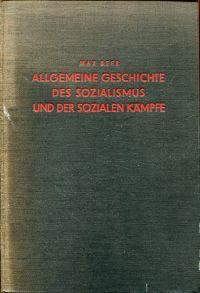 Allgemeine Geschichte des Sozialismus und der sozialen Kämpfe.