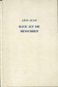 Blick auf die Menschheit. Einführung zur ersten französischen Ausgabe von Bracke (A.-M. Desrousseaux). Deutsch v. Willy Vetter.