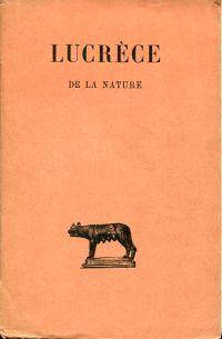 De la nature, Livre I - VI. Texte traduit par Alfred Ernout.