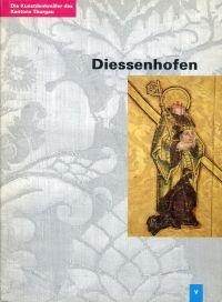 Die  Kunstdenkmäler des Kantons Thurgau, Band V. Der Bezirk Diessenhofen.