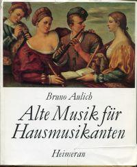 Alte Musik für Hausmusikanten.