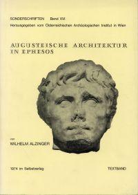 Augusteische Architektur in Ephesos. Text- und Tafelband.