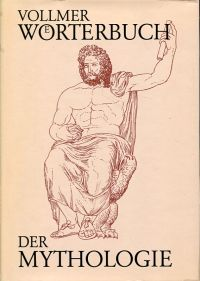 Wörterbuch der Mythologie aller Völker.