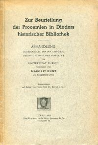 Zur Beurteilung der Prooemien in Diodors historischer Bibliothek.