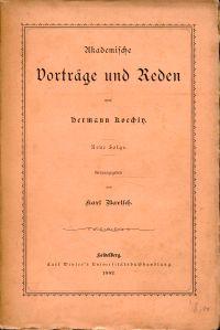 Akademische Vorträge und Reden. Neue Folge. Hrsg. von Karl Bartsch.