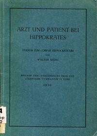 Arzt und Patient bei Hippokrates. Studien zum Corpus Hippocraticum.