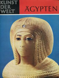 Ägypten. Die Kunst der Pharaonen.