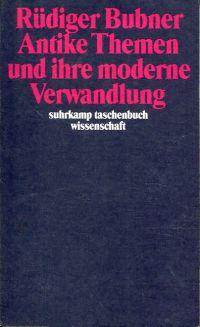Antike Themen und ihre moderne Verwandlung.
