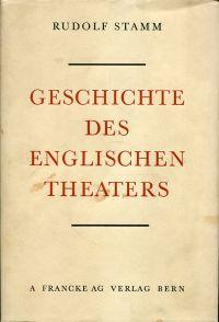 Geschichte des englischen Theaters.