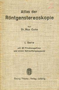 Atlas der Röntgenstereoskopie. 1. Serie mit 20 Filmnegativen und einem Betrachtungsapparat.