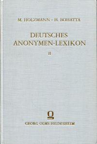 Deutsches Anonymen-Lexikon. 1501 - 1926.