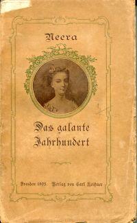 Das galante Jahrhundert. Eine Studie über mehrere französische Frauen des achtzehnten Jahrhunderts.