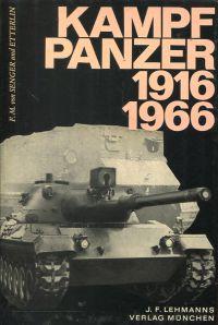 Die Kampfpanzer von 1916 bis 1966.