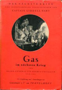 Das Gas im nächsten Krieg.