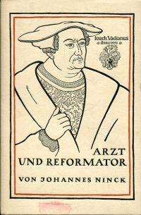 Arzt und Reformator Vadian. Ein Charakterbild aus großer Zeit nach den Quellen entworfen.