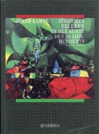 Jüdisches Erleben in der Kunst des 20. Jahrhunderts.