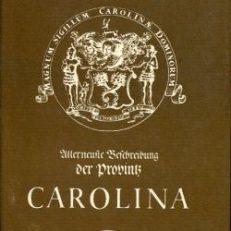 Allerneueste Beschreibung der Provinz Carolina in West-Indien samt einem Reise-Journal von mehr als tausend Meilen unter allerhand indianischen Nationen.