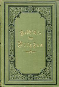 Geschichte des Elsasses. mit einem Bildnisse Jacob Sturms von William Unger.