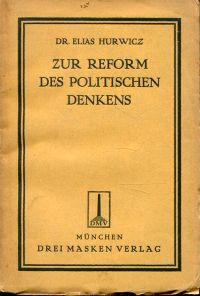 Zur Reform des politischen Denkens.