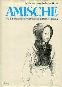Amische. Die Lebensweise der Amischen in Berne, Indiana.