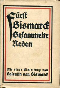 Fürst Bismarcks Gesammelte Reden.