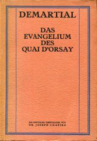 Das Evangelium des Quai d'Orsay.