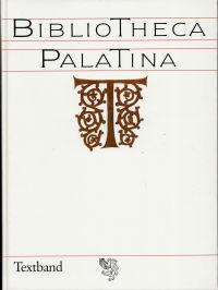 Bibliotheca Palatina. Katalog zur Ausstellung vom 8. Juli - 2. November 1986, Heiliggeistkirche Heidelberg ; Ausstellung der Universität Heidelberg in Zusammenarbeit mit der Bibliotheca Apostolica Vaticana ; 600 Jahre Universität Heidelberg, 1386 - 1986.