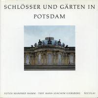 Schlösser und Gärten in Potsdam.