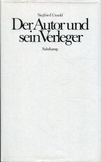 Der Autor und sein Verleger. Vorlesungen in Mainz u. Austin.
