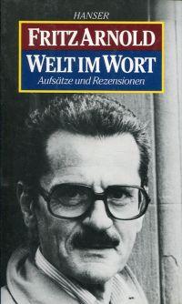 Welt im Wort. Aufsätze und Rezensionen. Zusammengestellt von Michael Krüger.
