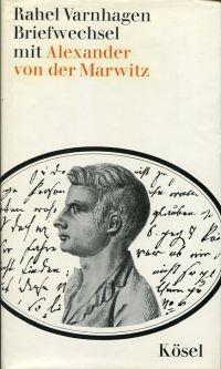 Briefwechsel mit Alexander von der Marwitz, Karl von Finckenstein, Wilhelm Bokelmann, Raphael d'Urquijo.