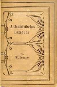 Althochdeutsches Lesebuch. Mit Glossaren versehen.