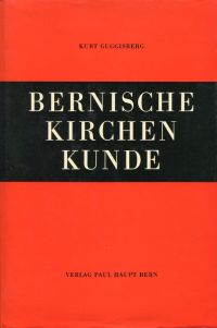 Bernische Kirchenkunde.