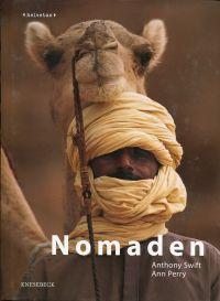 Nomaden. Auf den Spuren der Tuareg, Inuit und Aborigines.