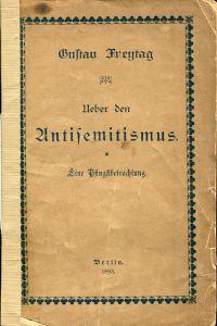 Ueber den Antisemitismus. eine Pfingstbetrachtung.