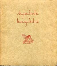 Altgriechische Liebesgedichte.