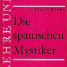 Die spanischen Mystiker.