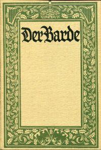 Der Barde Die Schönsten Historischen Gedichte Von D Anfängen Deutscher Geschichte Bis Zur Gegenwart